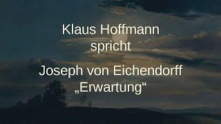 """Joseph von Eichendorff – """"Erwartung"""" (1826)"""