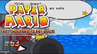 Nos atacan los piratas/Paper Mario: La Puerta Milenaria #63