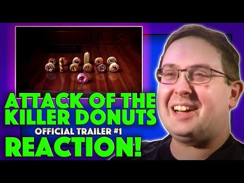 REACTION! Attack Of The Killer Donuts Trailer #1 - Horror Comedy Movie 2017