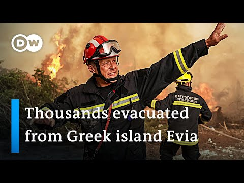Wildfires: Residents forced to evacuate from Greek island Evia | DW News