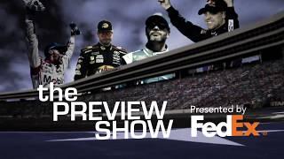 Fedex Preview Show: Auto Club Speedway