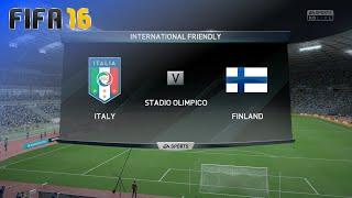 FIFA 16 - Italy National Team vs. Finland National Team @ Stadio Olimpico