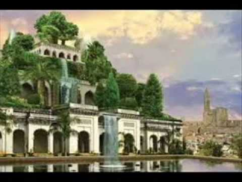 Hanging gardens of babylon youtube - Giardini pensili immagini ...
