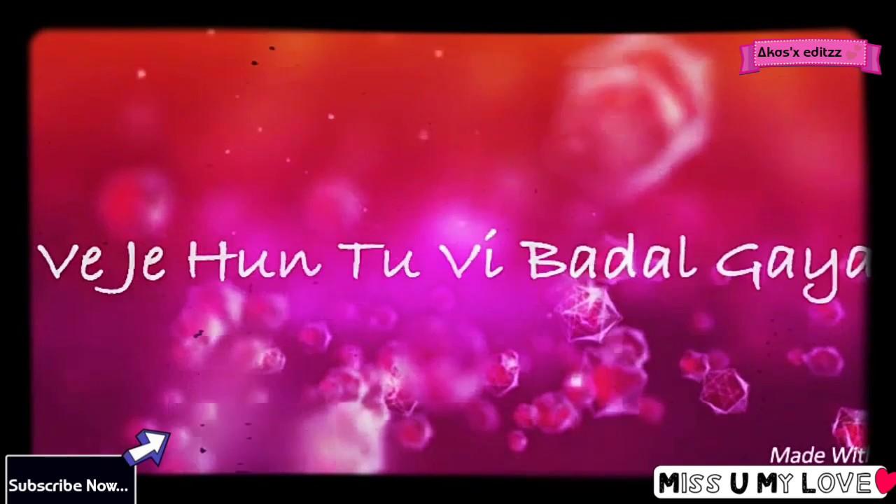 Tu Bhi Badal Gaya Qismat Whatsapp Status Video Punjabi Song