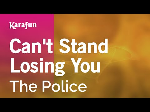 Karaoke Can't Stand Losing You - The Police *