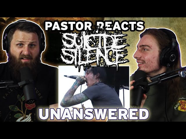 Suicide Silence Unanswered // Pastor Rob Reaction and Analysis
