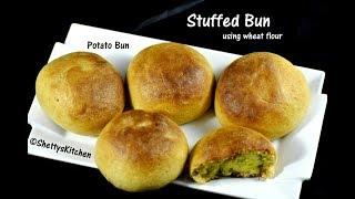 Wheat bun recipe| Stuffed Bun recipe | Potato bun recipe