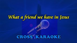 What a friend we have in Jesus - karaoke backing by Allan Saunders
