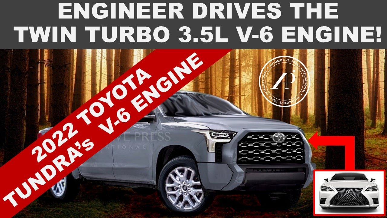 THIS IS THE 3.5L TWIN TURBO V-6 THAT'S GOING INTO THE 2022 TOYOTA TUNDRA - ENGINEER ROAD TEST