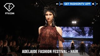 Adelaide Fashion Festival - Hair | FashionTV | FTV
