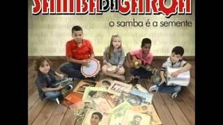 Samba Da Garoa  -  O Samba é a Semente  (Álbum  Completo)