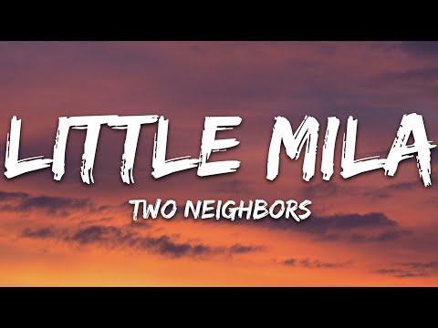 Two Neighbors - Little Mila