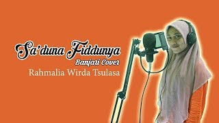 "Download lagu SA'DUNA FIDDUNYA ""BANJARI COVER"" - Rahmalia Widah Tsulasa"