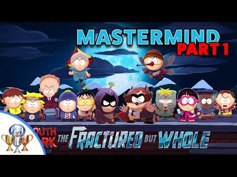 South Park The Fractured But Whole - The Token Experience - Mastermind Difficulty Walkthrough Part 1