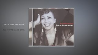 Album Recommendation  - Dame Shirley Bassey - The Performance (2009)