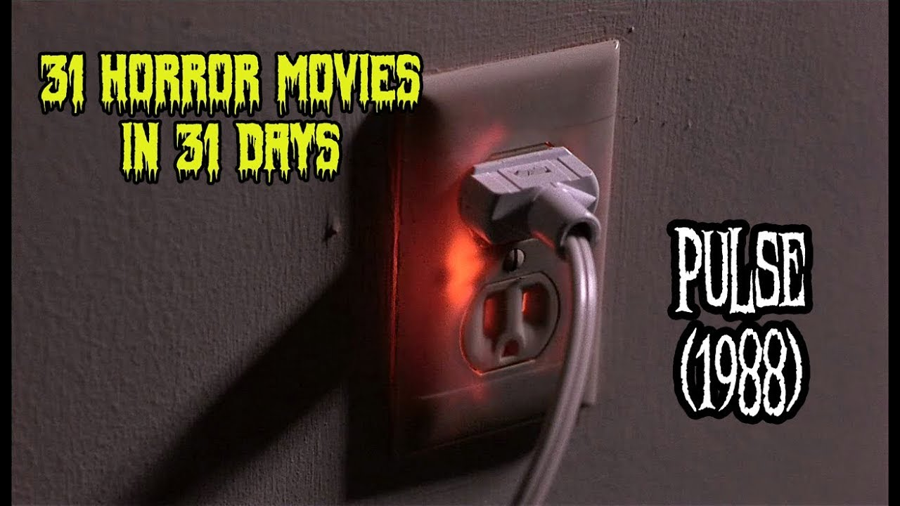 Download Pulse (1988) - 31 Horror Movies in 31 Days