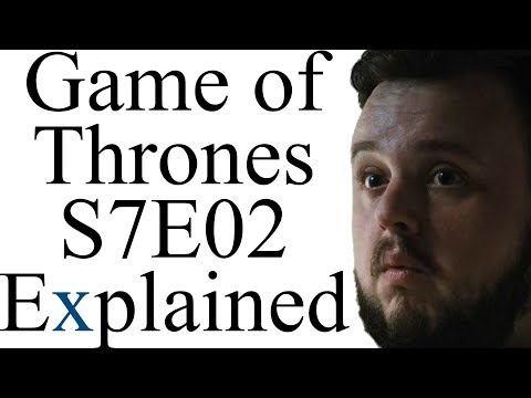 Game of Thrones S7E02 Explained streaming vf