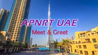 APNRT UAE meet & greet with CM Part-1