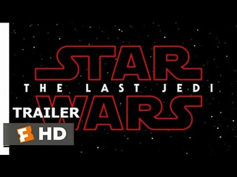 Star Wars: The Last Jedi Official Teaser Trailer  (2017) - Rian Johnson Movie HD