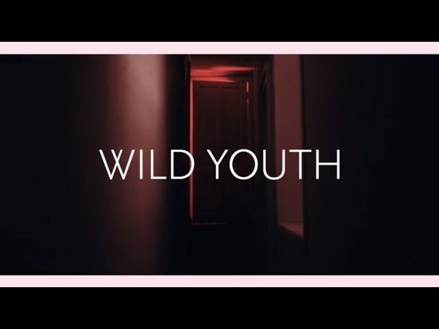 wild-youth-official-music-video-can-t-move-on-wild-youth