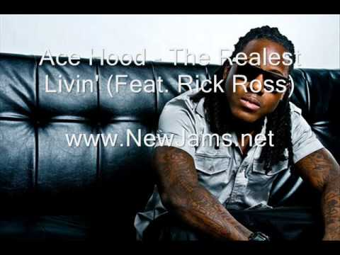 Ace Hood - The Realest Livin' (Feat. Rick Ross) New Song 2011