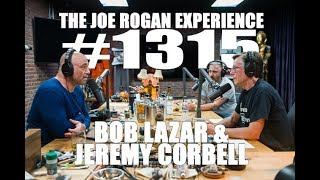 Joe Rogan Experience #1315 - Bob Lazar & Jeremy Corbell