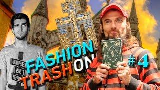 Fashion Trashon / выпуск 4 / Православный лук (Руслан Усачев vs. Эмси Покайся)