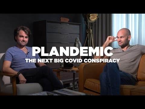 PLANDEMIC: The next Covid 19 Conspiracy
