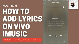 How to ADD LYRICS to songs in your Vivo iMusic