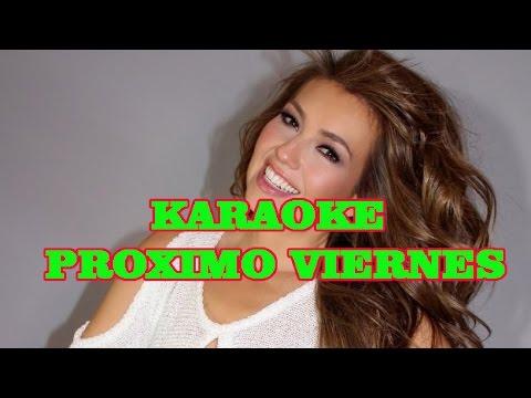 Karaoke Thalia Proximo viernes