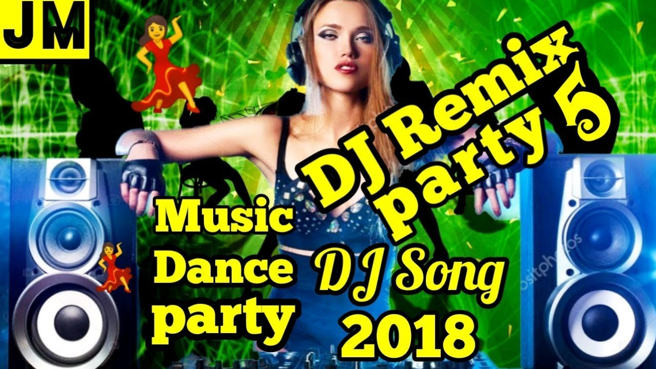 New Music Dance Song 5 Party Dance Song 2018 Dj Festival Song 2018