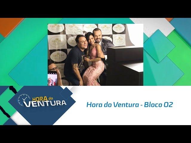 Hora do Ventura - Bloco 02