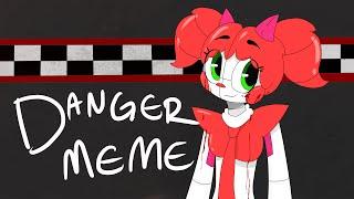 (FNAF SL)DANGER MEME