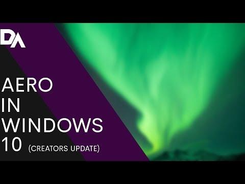 ENABLE AERO IN WINDOWS 10 (Creators Update)