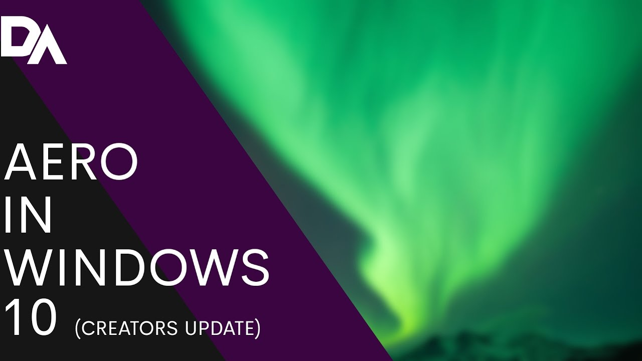ENABLE AERO IN WINDOWS 10 (Creators Update) - YouTube
