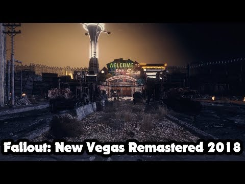 Fallout: New Vegas Remastered (2018) (Mod Guide)