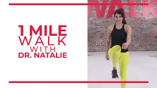 1 Mile Walk with Dr. Natalie | Walk at Home