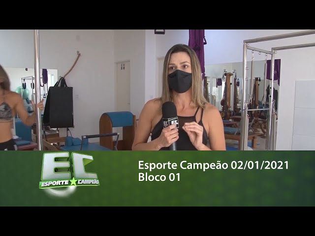 Esporte Campeão 02/01/2021 - Bloco 01