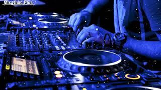 CẠM BẪY TÌNH YÊU REMIX DJ   Mix Nhạc Plus
