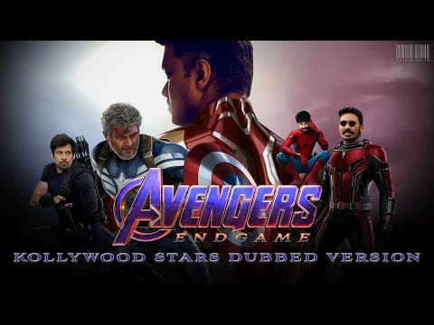 Avengers - End Game Trailer - Kollywood Stars Dubbed Version