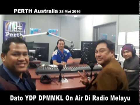 MetronewsKL - DPMMKLtv | Dato YDP DPMMKL On Air Di Radio Melayu Perth, Australia