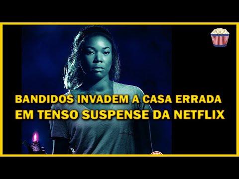 Bandidos invadem casa em suspense angustiante lançado na Netflix