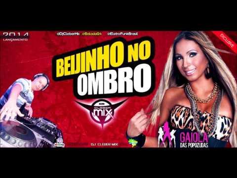 Dj Cleber Mix Feat Valesca Popozuda - Beijinho No Ombro (2014)