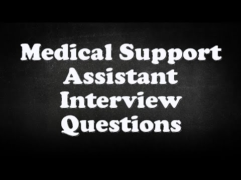 medical support assistant interview questions youtube
