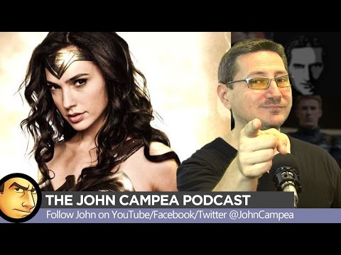 The John Campea Podcast Ep 34 - Wonder Woman Excuses, Who Won Comic-Con?