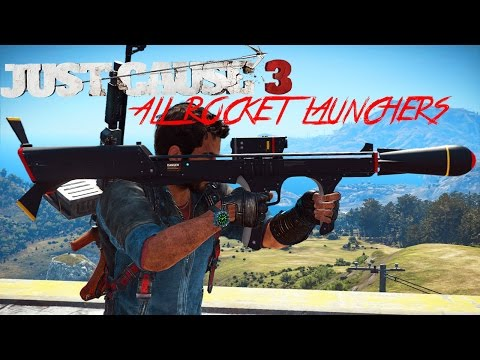 Just Cause 3: All Rocket Launchers!