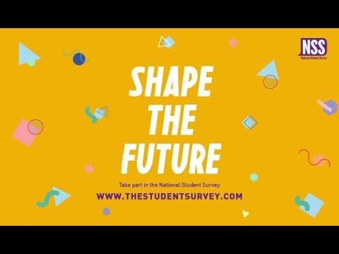 National Student Survey 2018 - Shape The Future - YouTube