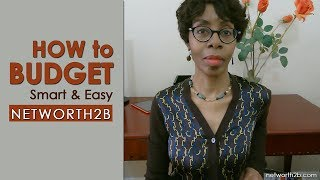 How to Budget Smart Easy | Budgeting, Expense Tracking App | NetWorth2b Budget App; Personal Finance