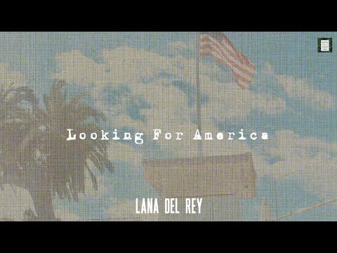 Lana Del Rey - Looking For America |LYRICS + VIETSUB|
