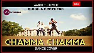 SHUKLA BROTHERS   Chamma Chamma Dance video song - Elli Avram, neha kakkar, Dance cover
